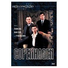 Copenhagen (PBS Hollywood Presents): Stephen Rea, Daniel Craig, Francesca Annis, Ian Wilson, Howard Davies, Kevin Lester, Bettina Bennewitz, Eamon Fitzpatrick, Gordon Ronald, Karen Robinson Hunte, Mary Mazur, Megan Callaway, Richard Fell, Simon Curtis, Michael Frayn: Movies & TV