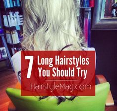 7 Long Hairstyles You Should Try that are perfect everyday or weekend hairstyles!