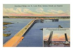 Arrowhead Bridge Duluth Minnesota, Twin Cities, Lake Superior, Minneapolis, River, Bridges, Places, Boats, Memories