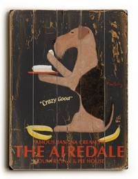 Custom Wood Signs - The Airdale : Posters and Framed Art Prints Available