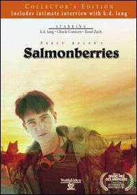 Salmonberries (1991) featuring K.D. Lang.