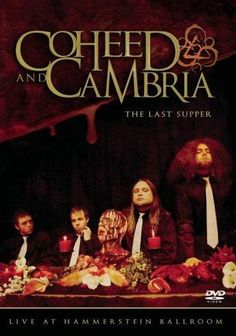 Coheed and Cambria - The Last Supper: Live at Hammerstein Ballroom (Live Concert)