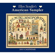 Ellen Stouffer American Sampler 2015 Wall Calendar