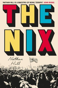 The Nix by Nathan Hill, book review: Complete unadulterated pleasure, all 620 pages of it | The Independent