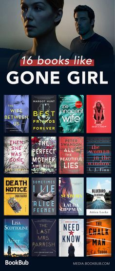 A reading list of books like Gone Girl, including exciting thrillers to read in 2018 and other great novels.
