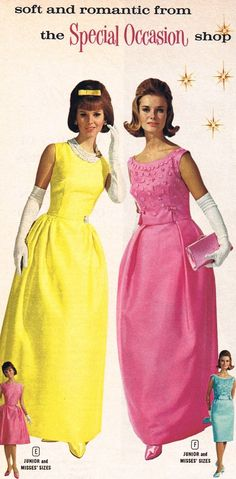 Vintage ad for formal dresses 1960s Dresses, 1960s Outfits, Vintage Dresses, Vintage Outfits, Formal Dresses, Vintage Clothing, Formal Wear, Sixties Fashion, Retro Fashion
