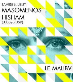 Masemenos & Hasham | Malibv | Paris | https://beatguide.me/paris/event/malibv-masomenos-hisham-20130706