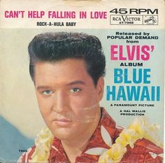 Elvis Presley With Jordanaires, The - Can't Help Falling In Love / Rock-A-Hula Baby (Vinyl) at Discogs