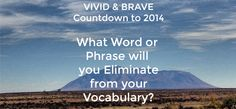 What Word Will You Eliminate in 2014? #7