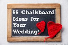 Diy Wedding: 55 Chalkboard Ideas For Your Wedding!