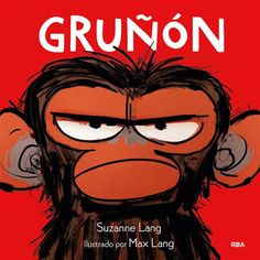 Read Grumpy Monkey children book by Suzanne Lang . The hilarious New York Times bestselling picture book about dealing with unexplained feelings.and the danger in suppr New York Times, Illustrator, Suzanne, Storyboard Artist, Chimpanzee, Penguin Random House, Bad Mood, Story Time, Gandalf