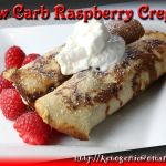 As much as I love bacon and eggs, these Low Carb Raspberry Crepes make a nice change for breakfast and fit the LCHF profile very nicely.