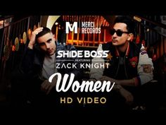 "'Women' Official Video - Shide Boss feat Zack Knight | Merci Records // just that ""na na na na na""."