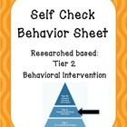 Behavior Self Check Sheet- Tier 2 Intervention  Researched Based for Tier 2 Intervention  Includes 2 Easy to Copy Behavior Self Check Sheets  Easy ...