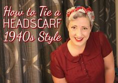 How to tie a 1940s landgirl headscarf