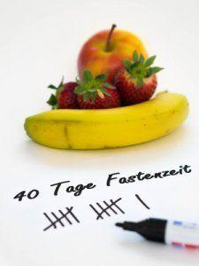 Fastenzeit – gute Möglichkeit mit Diät anzufangen