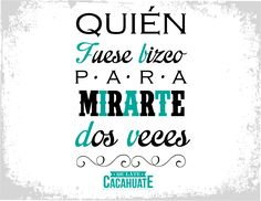 #piropo #melatecacahuate