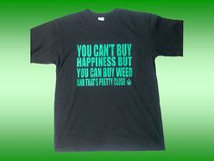 Weed T-shirt Happiness is Weed Men's Size L
