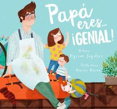 Papá, eres... ¡genial! Reggio Emilia, You Are Awesome, Disney Characters, Fictional Characters, Dads, Father, Family Guy, Education, Disney Princess