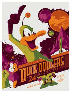 Duck Dodgers in the 24 & 1/2th Century poster by Tom Whalen