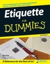 Some tips for being a gracious and entertaining host by minding your p's and q's. Etiquette For Dummies, 2nd Edition:Book Information - For Dummies