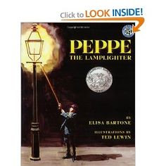 Peppe the Lamplighter: Classroom Connections - Science: Forms of energy (light); Social Studies: immigration