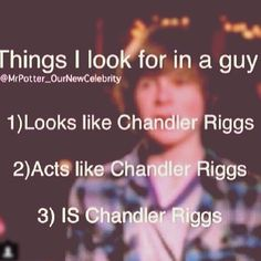 This is exactly what I look for in a guy, so if you need to know what I look for in a guy, read this. And be Chandler Riggs.