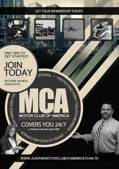 MCA - Motor Club of America Join My Team Today and I'll provide you with free custom flyers with your contact info etc. Members who are not on my MCA team will be charged $35 for custom flyers.