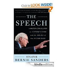 The Speech: A Historic Filibuster on Corporate Greed and the Decline of Our Middle Class by Bernie Sanders (370kb/128p) #Kindle