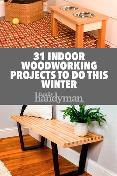 31 Indoor Woodworking Projects to Do This Winter - Diy-carpentry