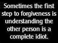 You'll probably never know this. I've forgiven you, but you're still a complete idiot