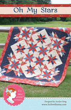 A perfect quilt for the 4th!  Oh My Stars Quilt Pattern by Jocelyn Ueng for It's Sew Emma