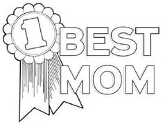 Print Best Mom Coloring Page coloring page & book. Your own Best Mom Coloring Page printable coloring page. With over 4000 coloring pages including Best Mom Coloring Page . Mothers Day Coloring Sheets, Mom Coloring Pages, Fathers Day Coloring Page, Preschool Coloring Pages, Printable Coloring Pages, Coloring Pages For Kids, Kids Colouring, Adult Coloring, Coloring Rocks