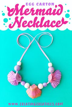 Necklaces Diy Mermaid Necklace DIY - An Egg Carton Craft - Creating Creatives - Recycle your old egg cartons to make this beautiful and easy Mermaid Necklace. We also share a great tip on how to string your homemade egg carton shells! Arts And Crafts For Teens, Art And Craft Videos, Arts And Crafts House, Easy Arts And Crafts, Crafts For Girls, Kids Crafts, Mermaid Kids, Mermaid Crafts, Mermaid Costume Kids