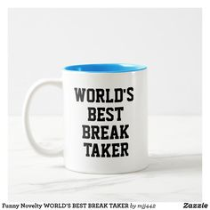 Funny Novelty WORLD'S BEST BREAK TAKER Two-Tone Coffee Mug Gifts In A Mug, Gifts For Him, Mugs For Men, Funny Shirt Sayings, Tee Shirt Designs, Novelty Gifts, Christmas Shopping, Boyfriend Gifts, Coffee Mugs