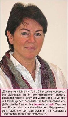 Silke Lange wird den Zahnärzte für Niedersachsen e.V., ideeller Partner des ladies dental talk, am 1.November in Oldenburg vertreten.