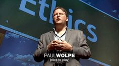 Paul Root Wolpe: It's time to question bio-engineering  Bioethicist Paul Root Wolpe describes an astonishing series of recent bio-engineering experiments, from glowing dogs to mice that grow human ears. He asks: Isn't it time to set some ground rules?  (Filmed at TEDxPeachtree.)