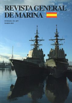 Revista general de marina (1877 - Enero 1931 ; 1933 - Jul. 1936 ; Oct. 1940 - ) Es rep actualment