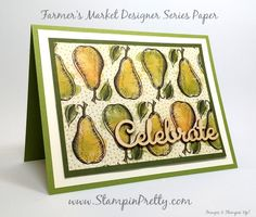 "A Trip to the Stampin' Up! Farmer's Market - http://stampinpretty.com/2015/07/a-trip-to-the-stampin-up-farmers-market.html  Farmer's Marker Designer Series Paper and Expressions Natural Elements wood veneer sentiments ""pear"" up for a simple & pretty card!  More details & Stampin' Up! card ideas on my Stampin' Pretty blog, http://stampinpretty.com.  Mary Fish, Independent Stampin' Up! Demonstrator."