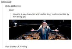ALL HAIL QUEEN ROWLING for her amazing representations.
