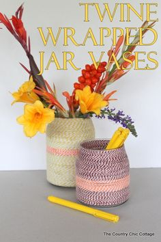 Twine Wrapped Jar Vases ~ * THE COUNTRY CHIC COTTAGE (DIY, Home Decor, Crafts, Farmhouse)