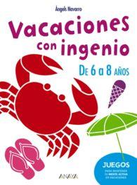 VACACIONES CON INGENIO DE 6 A 8 AÑO