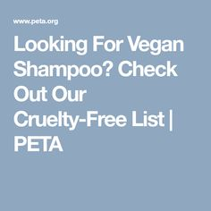Looking For Vegan Shampoo? Check Out Our Cruelty-Free List | PETA