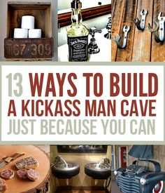 13 Ways to Build A Badass Man Cave