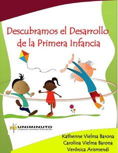 Descubramos el desarrollo de la primera infancia  Cartilla informativa del desarrollo psicosocial  en los niños y las niñas
