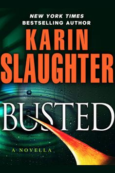 Karen Slaughter - Busted (Will Trent Series Book 7)
