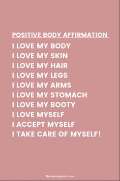 Love Your Body Quotes, Think Positive Quotes, Love Yourself Quotes, Loving Your Body, Self Love Quotes, Love Your Life, Positive Affirmations Quotes, Self Love Affirmations, Affirmation Quotes