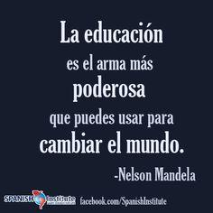 """Mari. """"La educación es el arma más poderosa que puedes usar para cambiar el mundo.""""  -Nelson Mndela"""