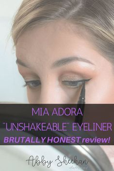 "Brutally honest review over the new Mia Adora ""Call Me Unshakeable"" Liquid Eyeliner! Click to read my full opinion, photos, longevity and A COUPON CODE!! Mia Adora 