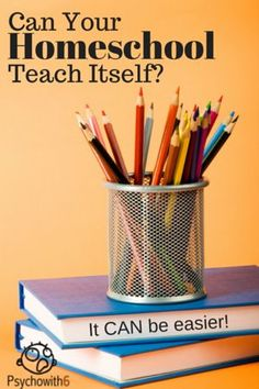 Can Your Homeschool Teach Itself? It will feel like it can with these problem-solving tips to make homeschooling easier.